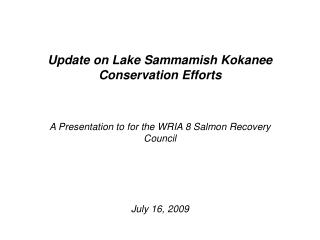 Update on Lake Sammamish Kokanee Conservation Efforts