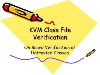 KVM Class File Verification