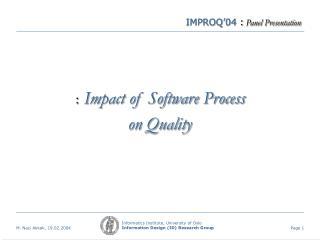 IMPROQ'04  : Panel Presentation