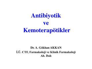 Antibiyotik  ve  Kemoterapötikler
