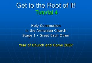 Get to the Root of It! Tutorial 4