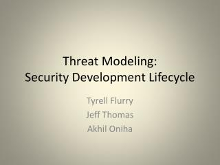 Threat Modeling: Security Development Lifecycle
