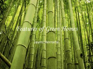 Features of Green Homes