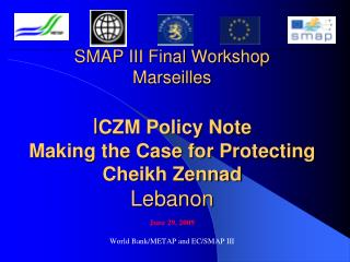 June 29, 2009 World Bank/METAP and EC/SMAP III