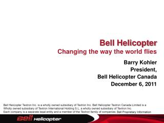 Bell Helicopter Changing the way the world flies