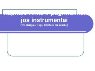 Kapitalo rinka ir pagrindin i ai jos instrumentai (yra daugiau negu  tekst e  ir tai svarbu )