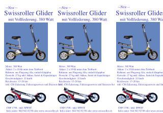 Swissroller Glider mit Vollfederung, 380 Watt