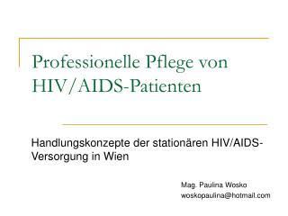 Professionelle Pflege von HIV/AIDS-Patienten