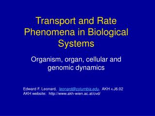 Transport and Rate Phenomena in Biological Systems