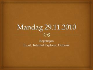 Mandag 29.11.2010