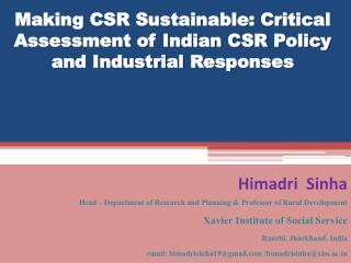 Making CSR Sustainable: Critical Assessment of Indian CSR Policy and Industrial  Responses