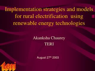 Implementation strategies and models for rural electrification  using renewable energy technologies