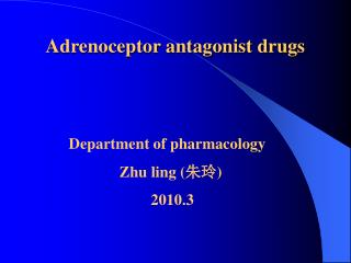 Adrenoceptor antagonist drugs
