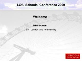 LGfL Schools' Conference 2009