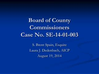 Board of County Commissioners Case No. SE-14-01-003