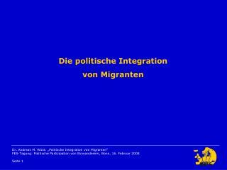 Die politische Integration von Migranten