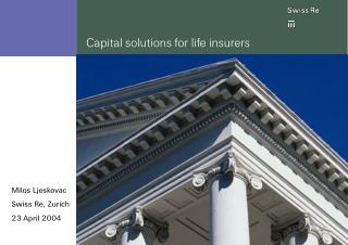 Capital solutions for life insurers