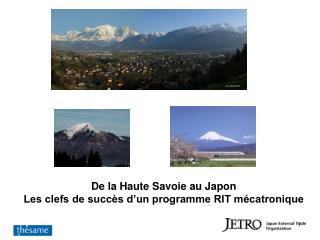 De la Haute Savoie au Japon Les clefs de succès d'un programme RIT mécatronique