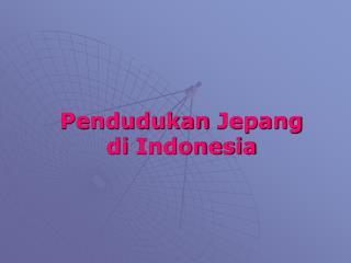 Pendudukan Jepang di  Indonesia