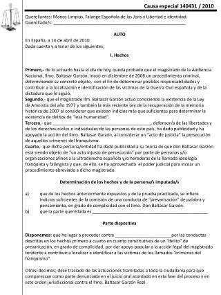 Querellantes: Manos Limpias, Falange Española de las Jons y Libertad e identidad.