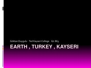 Earth  ,  turkey  , kayseri