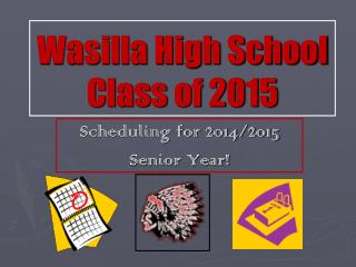 Wasilla High School Class of 2015
