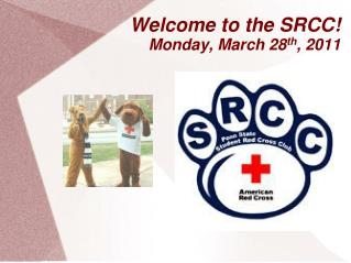 Welcome to the SRCC Monday, March 28th, 2011