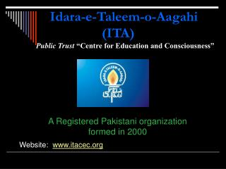 A Registered Pakistani organization formed in 2000