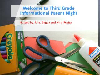 Welcome to Third Grade Informational Parent Night