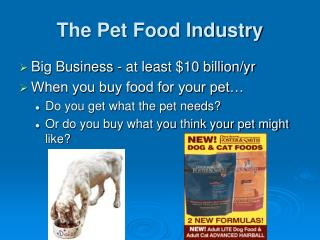 The Pet Food Industry
