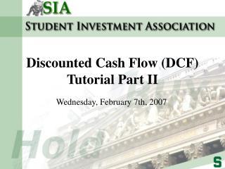 Discounted Cash Flow DCF Tutorial Part II