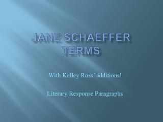 Jane  Schaeffer Terms