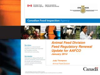 Animal Feed Division Feed Regulatory Renewal Update for AAFCO January 2014