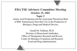 Gerald M. Feldman, Ph.D. Division of Monoclonal Antibodies