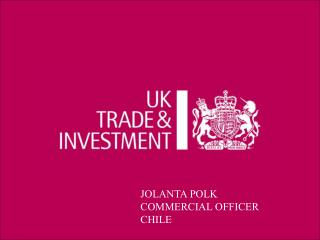 JOLANTA POLK COMMERCIAL OFFICER  CHILE