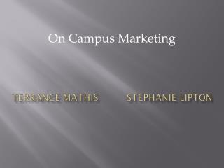 Terrance Mathis          Stephanie Lipton