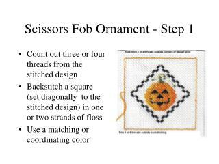 Scissors Fob Ornament - Step 1