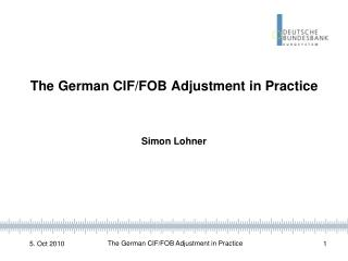 The German CIF/FOB Adjustment in Practice