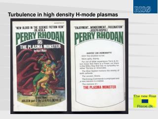 Turbulence in high density H-mode plasmas