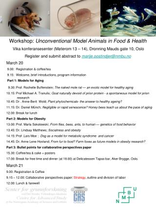 Workshop:  Unconventional Model Animals in Food & Health