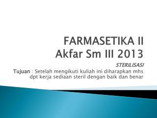 FARMASETIKA II Akfar Sm  III 2013