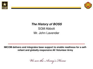 The History of BOSS SGM Abbott Mr. John Lavender