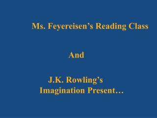 Ms. Feyereisen's Reading Class