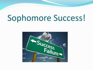 Sophomore Success!