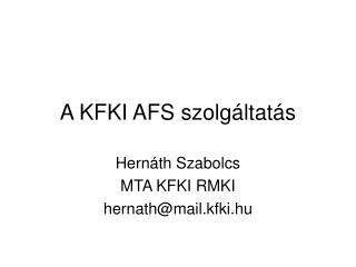 A KFKI AFS szolgáltatás