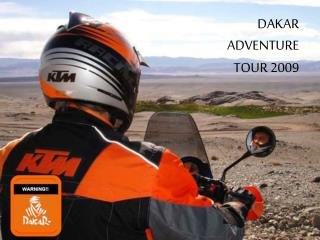 DAKAR  ADVENTURE  TOUR 2009