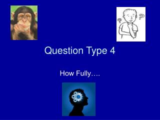 Question Type 4