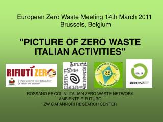 European Zero Waste Meeting 14th March 2011  Brussels, Belgium