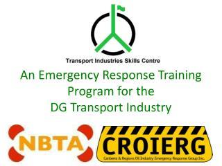 An Emergency Response Training Program for the  DG Transport Industry