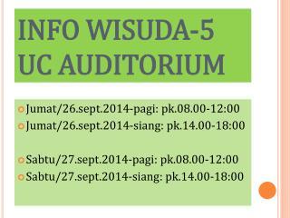 INFO WISUDA-5 UC AUDITORIUM